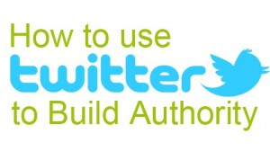how-to-use-twitter-to-build-authority